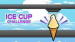 アイスカップチャレンジ IceCupChallenge